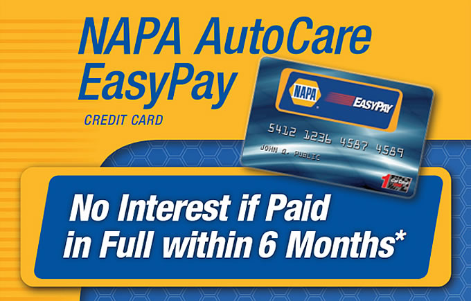 NAPA AutoCare EasyPay Credit Card - No Interest if Paid in Full within 6 Months